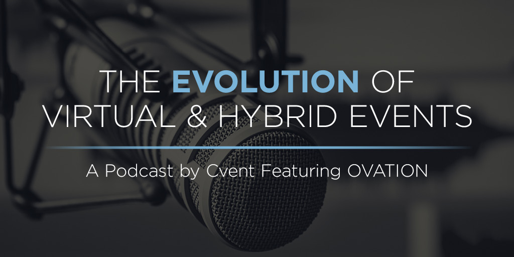 The Evolution of Virtual & Hybrid Events